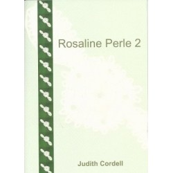 Rosaline Perle 2 by Judith Cordell