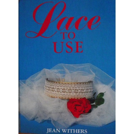 Lace to Use by Jean Withers
