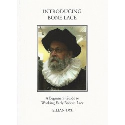 Introduction to Bone Lace by Gillian Dye
